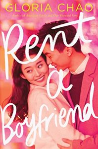Rent a Boyfriend by Gloria Chao | ARC Review