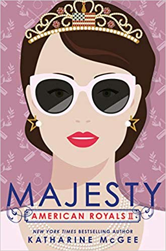 Majesty (American Royals, #2) by Katharine McGee