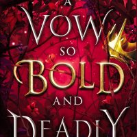 A Vow So Bold and Deadly by Brigid Kemmerer | Review