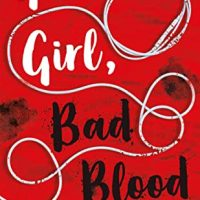 Good Girl, Bad Blood (A Good Girl's Guide to Murder #2) by Holly Jackson | Review