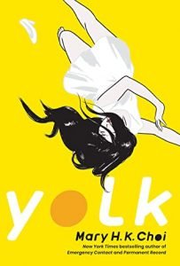 Yolk by Mary H.K. Choi | ARC Review