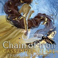 Chain of Iron by Cassandra Clare | Review