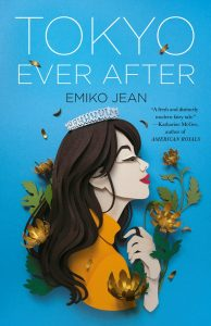 Tokyo Ever After by Emiko Jean | ARC Review