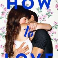 How To Love by Katie Cotugno | Review