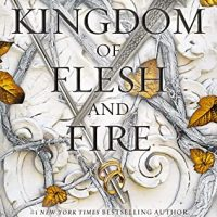 A Kingdom of Flesh and Fire and A Crown of Gilded Bones | Reviews to Wrap Up An Addictive Trilogy