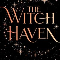 The Witch Haven by Sasha Peyton Smith | ARC Review