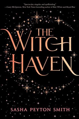 The Witch Haven by Sasha Peyton Smith